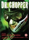 Doctor Chopper [DVD] [2005]