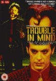 Trouble In Mind [DVD] [1985]