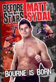 """Bourne Is Born"" Before They Were Stars: Matt Sydal  [2009]"