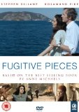 Fugitive Pieces [DVD] [2008]