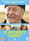 Is Anybody There? [DVD] [2008]