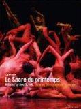Stravinsky: Le Sacre du Printemps (Leipzig Ballet / Uwe Scholz) [DVD] [2003]