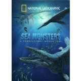 Sea Monsters: A Prehistoric Adventure (National Geographic) DVD