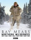 Ray Mears Northern Wilderness DVD