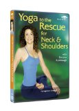 Yoga To The Rescue For Neck And Shoulders [DVD]
