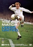 The Big Match - Leeds United [DVD]