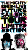 The Mighty Boosh Live - Future Sailors Tour  Limited Edition [DVD]