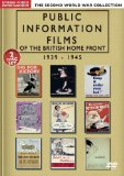 Public Information Films Of The British Home Front 1939-1945 [DVD]