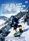 K2 - A Cry From The Top Of The World [DVD]