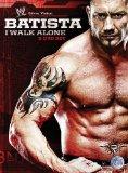 WWE - Batista - I Walk Alone [DVD] [2009]