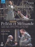 Debussy: Pelleas et Melisande [DVD] [2009]
