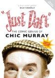 Just Daft The Comic Genius of Chic Murray [DVD]