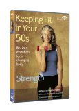 Keeping Fit In Your 50s - Strength [DVD]