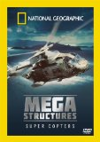 National Geographic - Megastructures Super Copters [DVD] [2004]