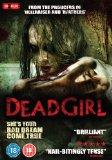 Dead Girl [DVD]