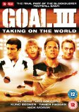 Goal! 3 - Taking On The World [DVD] [2008]