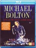 Michael Bolton - Live At The Royal Albert Hall [Blu-ray]