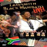 Ladysmith Black Mambazo - Live! [DVD] [2009]