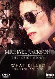 Michael Jackson - The Inside Story - What Killed the King of Pop? [DVD] [2009]