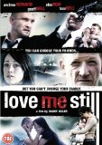 Love Me Still [DVD]