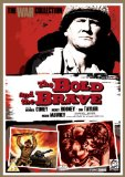The Bold And The Brave [DVD]