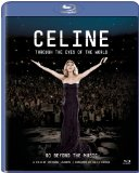 Celine: Through the Eyes of the World [Blu-ray] [2010] [US Import]