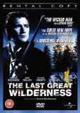 The Last Great Wilderness [DVD] [2002]