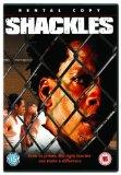 Shackles [DVD] [2005]