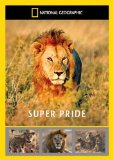 Super Pride - Africa's Largest Lion Pride [DVD]