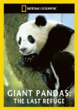 Giant Pandas - The Last Refuge [DVD]