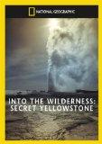 Secret Yellowstone [DVD]