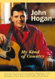 John Hogan - My Kind Of Country [DVD] [1993]