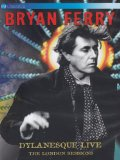 Bryan Ferry - Dylanesque Live: The London Sessions [DVD]