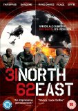 31 North 62 East [DVD] [2009]