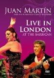 Juan Martin and His Flamenco Dance Ensemble - Live In London At The Barbican [DVD]