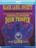 Black Label Society - The European Invasion - Doom Troopin' [Blu-ray]