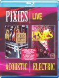 Pixies - Acoustic & Electric Live [Blu-ray] [2006]