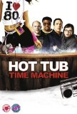 Hot Tub Time Machine [DVD] [2010]