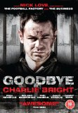 Goodbye Charlie Bright [DVD] [2001]