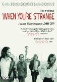 When You're Strange [DVD]