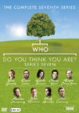 Who Do You Think You Are? Series Seven [DVD]