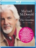 Michael McDonald: This Christmas Live In Chicago [Blu-ray]