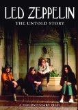 Led Zeppelin -The Untold Story [DVD]