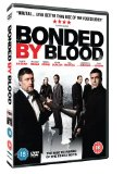 Bonded By Blood [DVD]