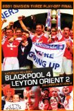 2001 Division 3 Playoff Final-Blackpool 4 Leyton Orient 2 [DVD]