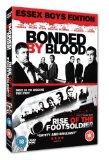Bonded By Blood / Rise Of The Footsoldier - Essex Boys Edition [DVD]