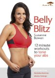 Belly Blitz: 12 minute workouts to tone your abs with Suzanne Bowen [DVD]