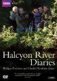 Halcyon River Diaries - Series 1 [DVD]