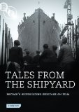 Tales from the Shipyard [DVD]