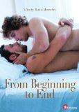 From Beginning to End [DVD]